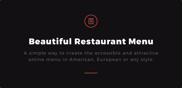Beautiful Restaurant Menu: A simple way to create the accessible and attractive online menu in American, European or any style.