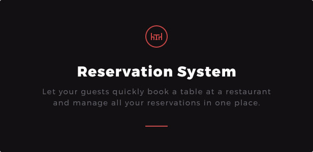 Reservation System: Let your guests quickly book a table at a restaurant and manage all your reservations in one place.
